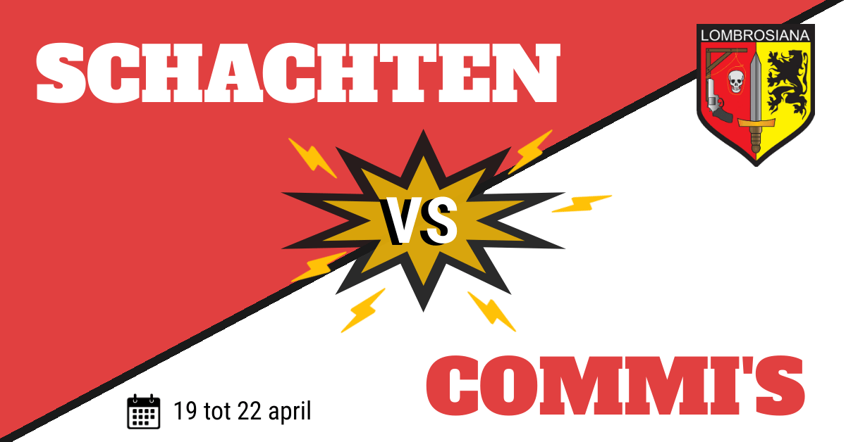 Schachten VS commi's week